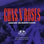 Guns N' Roses – Knockin' On Heaven's Door